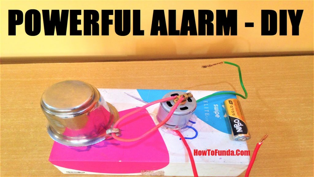 How to make powerful alarm using a dc motor - DIY School